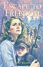 Escape to Freedom by Kasper Vancy 9780773754522 -paperback