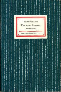 INSEL-BÜCHEREI NR. 172: RICARDA HUCH DER LETZTE SOMMER - AUFLAGE 1952 - Hagen, Deutschland - INSEL-BÜCHEREI NR. 172: RICARDA HUCH DER LETZTE SOMMER - AUFLAGE 1952 - Hagen, Deutschland