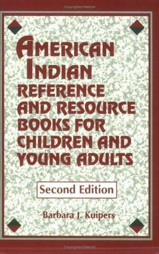 American Indian Reference And Resource Books For Children And Young Adults:: ...