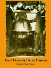 The CIA Under Harry Truman by University Press of the Pacific (Paperback / softback, 2005)
