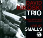 Live At Smalls [Digipak] by Dave Kikoski (CD, Jun-2010, Smallslive)