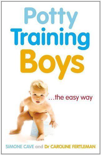 Potty Training Boys By Dr Caroline Fertleman, Simone Cave