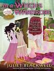 In a Witch's Wardrobe by Juliet Blackwell (CD-Audio, 2012)