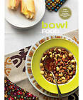 Bowl Food: The Original Chunky Cookbook by Murdoch Books Test Kitchen (Paperback, 2009)