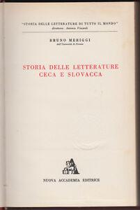 B-MERIGGI-STORIA-DELLE-LETTERATURE-CECA-E-SLOVACCA-ACCADEMIA-1958-L3460
