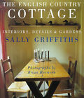 The English Country Cottage by Sally Griffiths (Paperback, 1999)