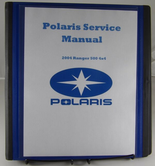 Service Manual For 2004 Polaris Ranger 500 4x4