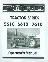 Ford Tractor Owner's Manual- Series 5610 6610 7610