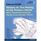 Edexcel GCSE History A The Making of the Modern World: Unit 1 International Relations: The era of the Cold War 1943-91 SB 2013 by Laura Gallagher, Nigel Kelly, Robin Bunce (Paperback, 2013)