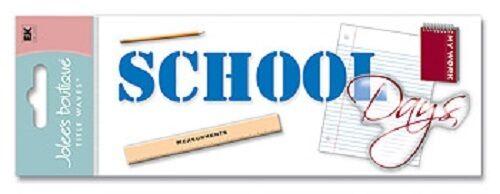 Jolee/'s SCHOOL DAYS Title Wave Sticker