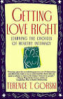 Getting Love Right by Gorski (Paperback, 1993)