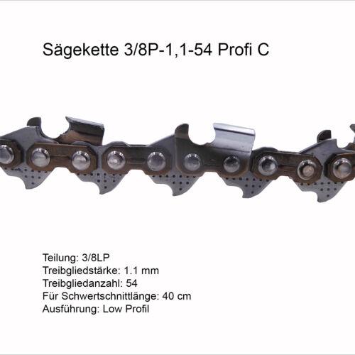 Profi C Sägekette 3//8P 1.1 mm 54 TG Low Profil 40 cm Ersatzkette für Stihl