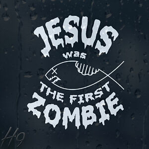 Jesus-Was-The-First-Zombie-Car-Decal-Vinyl-Sticker-For-Bumper-Panel-Window