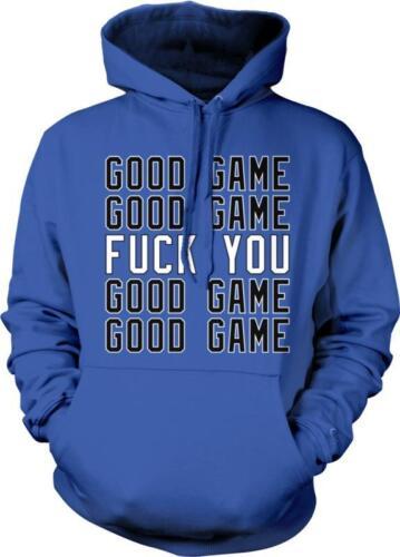 Good Game F**K You Sayings Rude Offensive Vulgar Humor Joke Hoodie Pullover