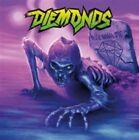 Never Wanna Die 0840588103478 by Diemonds CD