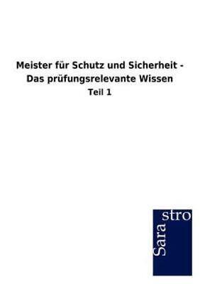 100% Kwaliteit Meister F?r Schutz Und Sicherheit - Das Pr?fungsrelevante Wissen (german Edit... Bespaar 50-70%