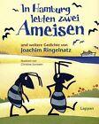 In Hamburg lebten zwei Ameisen von Joachim Ringelnatz (2012, Gebundene Ausgabe)