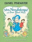 Mrs. Noodlekugel and Four Blind Mice by Daniel Manus Pinkwater (Paperback / softback, 2015)