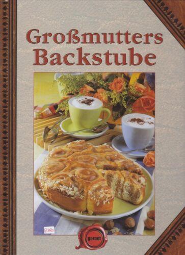 1 von 1 - Großmutters Backstube + traditionelle Rezepte Backen + Ideen + gebundene Ausgabe