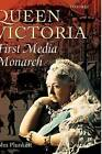 Queen Victoria: First Media Monarch by John Plunkett (Hardback, 2003)