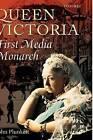 Queen Victoria: First Media Monarch by John Plunkett (Hardback, 2003)