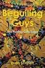 Beguiling Guys: The Fishing Girls Saga by Evan Scarlett (Paperback / softback, 2014)