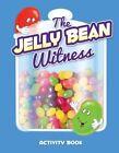 The Jelly Bean Witness by Warner Press (Paperback / softback, 2015)