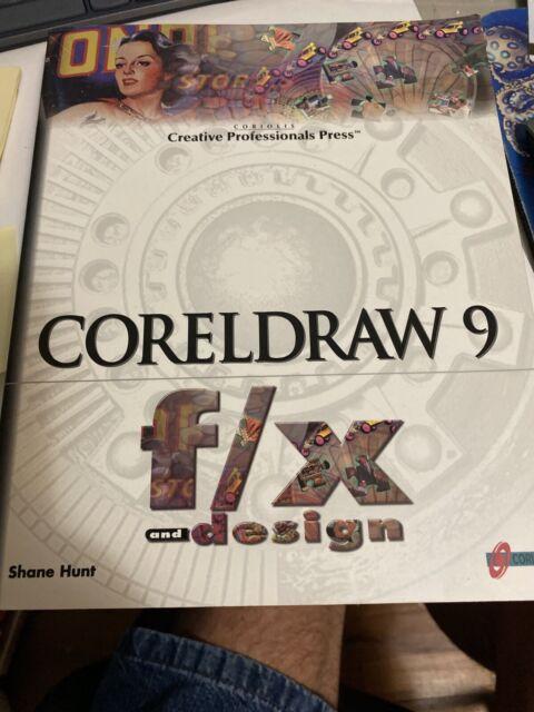 CorelDRAW 9 F/X and Design by Shane Hunt