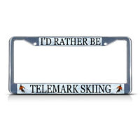 I'd Rather Be Telemark Skiing Metal License Plate Frame Tag Border Two Holes
