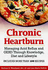Chronic Heartburn: Managing Acid Reflux and Gerd Through Knowledge, Diet and Lifestyle by Barbara Wendland, Lisa Marie Ruffalo (Paperback, 2006)