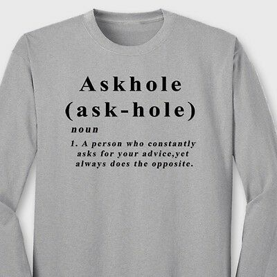 ASKHOLE Definition Sarcastic Rude Humor T-shirt Funny College Long Sleeve Tee
