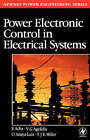 Power Electronic Control in Electrical Systems by T. J. E. Miller, Enrique Acha, Vassilios G. Agelidis, Olimpo Anaya (Hardback, 2001)