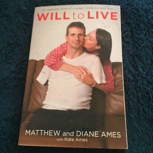 1 of 1 - MATTHEW AND DIANE AMES. WILL TO LIVE. 9780143799658