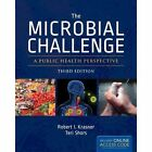 The Microbial Challenge by Robert I. Krasner, Teri Shors (Paperback, 2013)