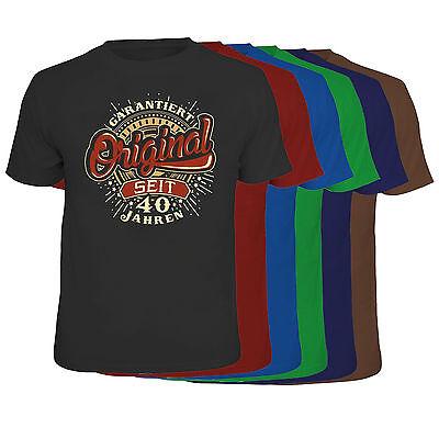 T-Shirt Garantiert Original seit 40 Jahren 40 40sten Geburtstag Happy Birthday