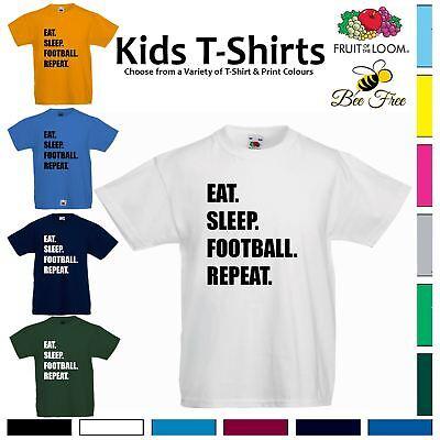 Sleep Footy  Kids Boys // Girls T-Shirt Eat Football Repeat