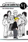 Geheimbund M - Die Schoko-Klauer von Dirk Walbrecker (2013, Gebundene Ausgabe)