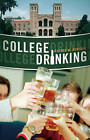 College Drinking: Reframing a Social Problem by George W. Dowdall (Hardback, 2008)