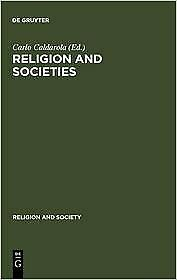 Religion and Societies : Asia and the Middle East Paperback C. Caldarola