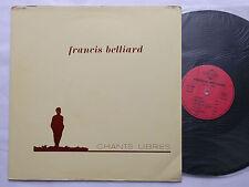 Francis BELLIARD Chants libres LP PRISME SSP 2003 (1978) - VG+/NMINT