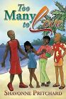 Too Many to Love by Shavonne Pritchard (Paperback / softback, 2013)