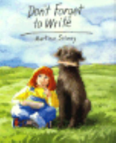 Don't Forget to Write by Selway, Martina