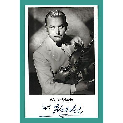 WALTER SCHACHT | Musiker | Original-Autogramm auf Starpostkarte