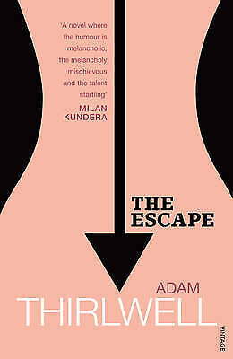 "1 of 1 - ""VERY GOOD"" Thirlwell, Adam, The Escape, Book"