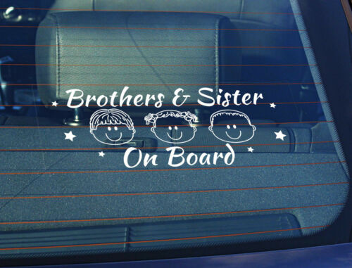 Static Cling Window Car Sign//Decal Brothers /& Sister on Board 100 x 250mm