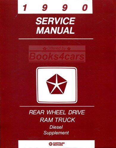 DODGE RAM TRUCK 1990 SHOP MANUAL DIESEL SERVICE REPAIR BOOK