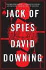 Jack of Spies by David Downing (Hardback, 2014)