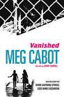 Vanished: When Lightning Strikes & Code Name Cassandra by Meg Cabot (Paperback, 2011)