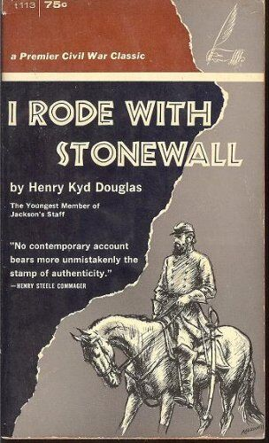 Rebel Yell The Violence Passion And Redemption Of Stonewall