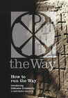 How to Run the Way Boxset: Introducing Orthodox Christianity - A Multimedia Resource by Institute for Orthodox Christian Studies (Mixed media product, 2010)